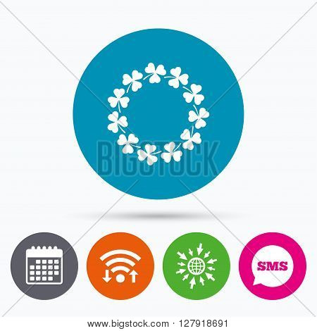 Wifi, Sms and calendar icons. Wreath of clovers with three leaves sign icon. Saint Patrick trefoil shamrock symbol. Go to web globe.