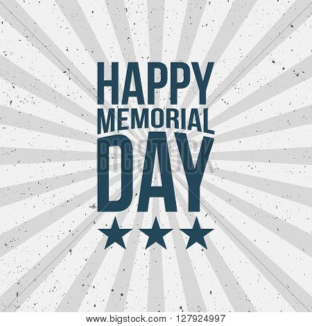 Happy Memorial Day Type on striped red and white grunge Background. Vector Illustration