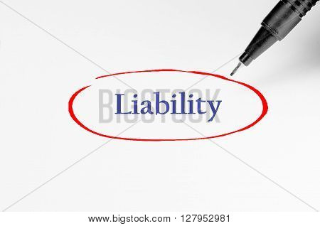 Liability On White Paper - Business Concept