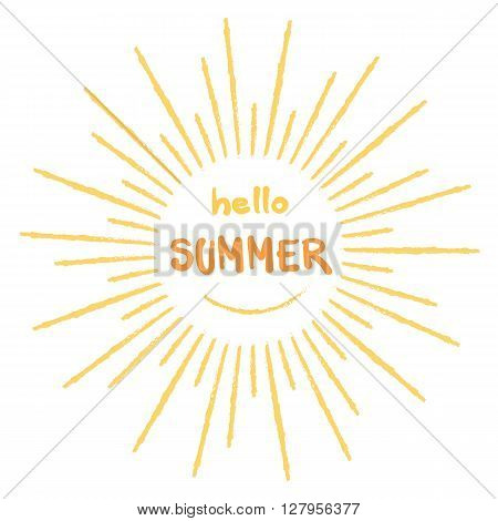 Hello summer card with abstract grunge outlined sun isolated on white background.