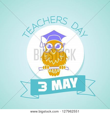 Calendar for each day on may 3. Greeting card. Holiday - teachers day. Icon in the linear style