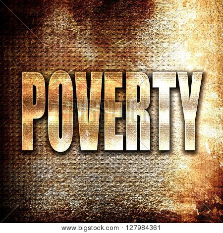 Poverty sign background