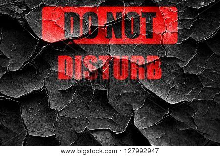 Grunge cracked Do not disturb sign