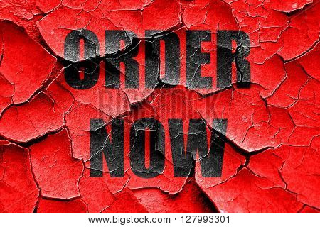 Grunge cracked Order now sign