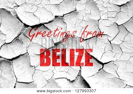 Grunge cracked Greetings from belize