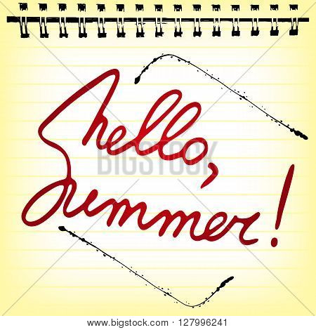 Welcoming memo card with stylized hand written lettering Hello Summer in notepad sheet. Vector illustration