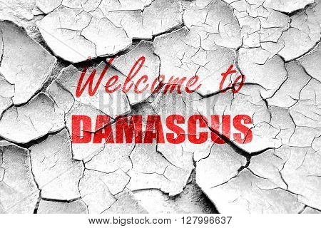Grunge cracked Welcome to damascus