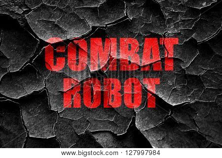 Grunge cracked combat robot sign background