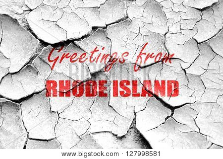 Grunge cracked Greetings from rhode island