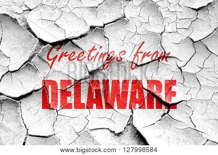 Grunge cracked Greetings from delaware