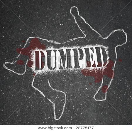 A chalk outline of a body symbolizing a person who has been in a romantic break up or splitting up, or someone who has been fired or downsized out of a job
