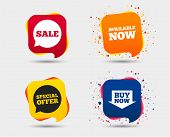 Sale Icons. Special Offer Speech Bubbles Symbols. Buy Now Arrow Shopping Signs. Available Now. Speec poster