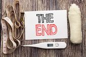 Handwritten Text Showing The End. Business Fitness Health Concept Writing For End Finish Close Writt poster