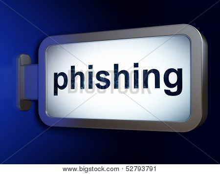 Safety concept: Phishing on billboard background