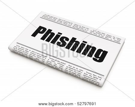 Protection news concept: newspaper headline Phishing