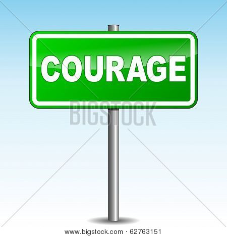 Vector Courage Signpost