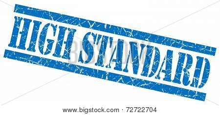 High Standard Blue Grungy Stamp On White Background