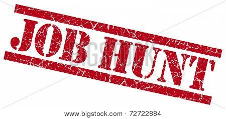 Job Hunt Red Grungy Stamp On White Background
