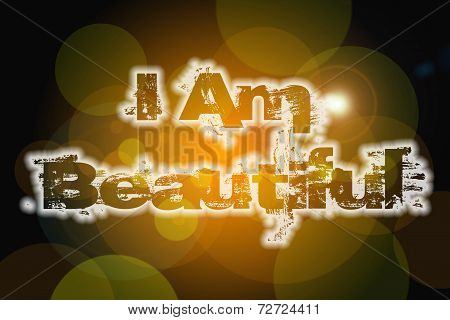 I Am Beautiful Concept