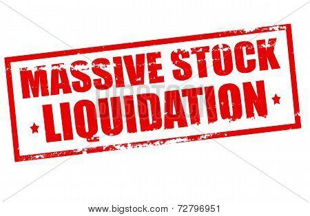 Massive Stock Liquidation