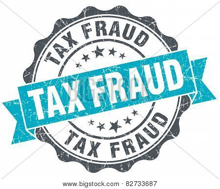 Tax Fraud Vintage Turquoise Seal Isolated On White