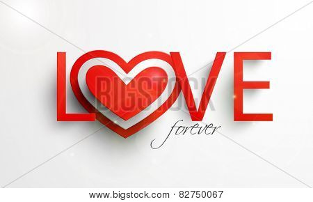 Stylish red text Love Forever with heart shape on grey background for Happy Valentine's Day celebrations.