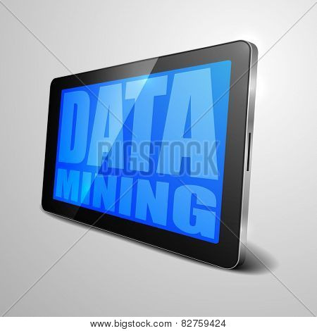 detailed illustration of a tablet computer device with Data Mining text, eps10 vector
