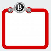 stock photo of bit coin  - red frame for text and bit coin symbol - JPG