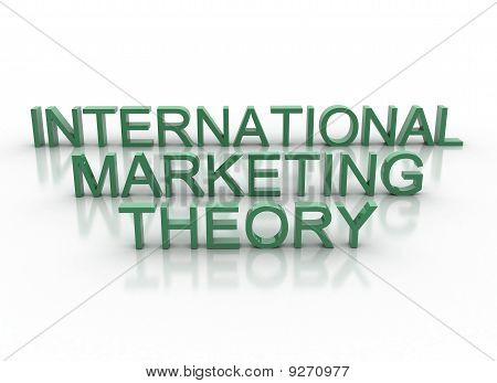 Green 3D Letters Spelling International Marketing Theory