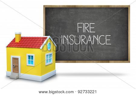 Fire insurance text on blackboard with 3d house