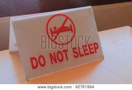 Do not sleep sign