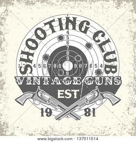 Vintage typography, grunge t-shirt graphics,  apparel stamps, tee print design, vintage  emblem of Shooting club, vector