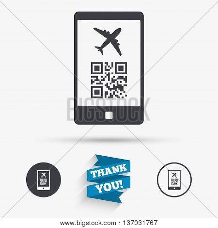 Boarding mobile pass flight sign icon. Airport ticket on smartphone symbol. Flat icons. Buttons with icons. Thank you ribbon. Vector