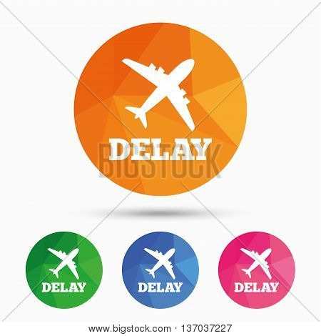 Delayed flight sign icon. Airport delay symbol. Airplane icon. Triangular low poly button with flat icon. Vector