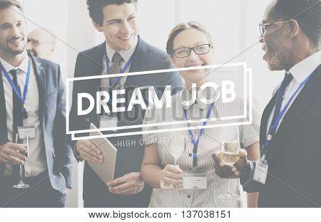 Dream Job Occupation Recruitment Employment Concept