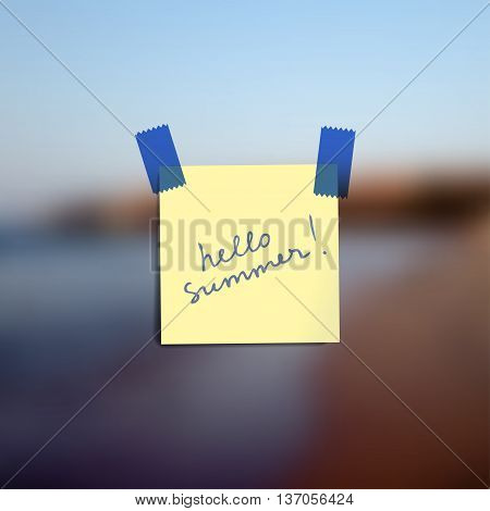 Sticky notes wallpaper on blurred vector background with lettering Hello summer