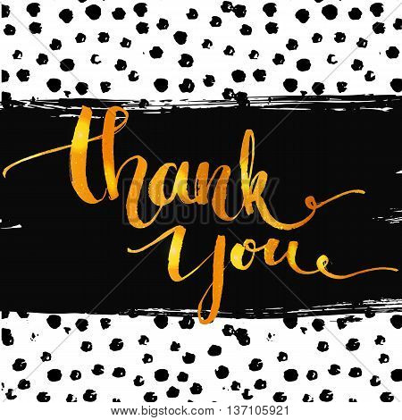 Thank you. Gold calligraphy with ink drops. Hand lettering on dots marker texture. Vector design for customer service, social media content and thank you cards.