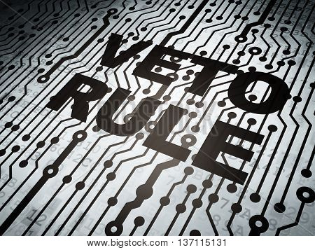 Political concept: circuit board with  word Veto Rule, 3D rendering