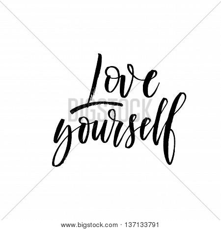 Love yourself phrase. Hand drawn positive quote. Ink illustration. Modern brush calligraphy. Hand drawn lettering background. Isolated on white background.