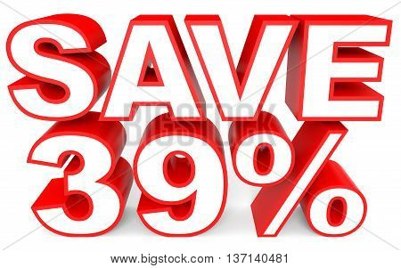 Discount 39 Percent Off. 3D Illustration On White Background.