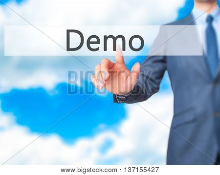Demo - Businessman Hand Pushing Button On Touch Screen