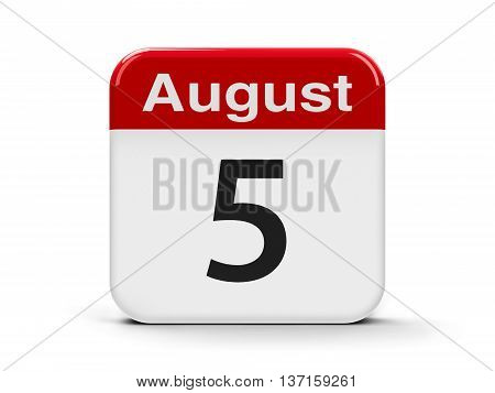 Calendar web button - The Fifth of August three-dimensional rendering 3D illustration