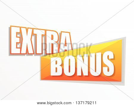 extra bonus in yellow orange flat design label, business shopping concept, vector