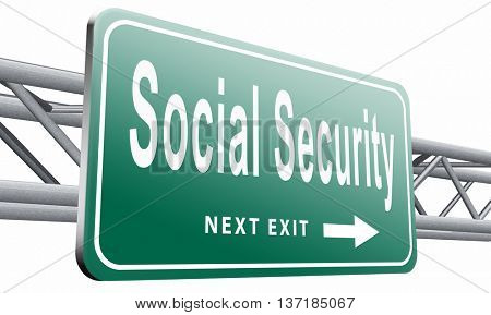 Social security services benefit plans for retirement healthcare disability and unemployment, 3D illustration, isolated on white background
