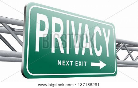 private and personal information road sign, billboard for privacy protection and discretion of restricted info, 3D illustration, isolated on white background