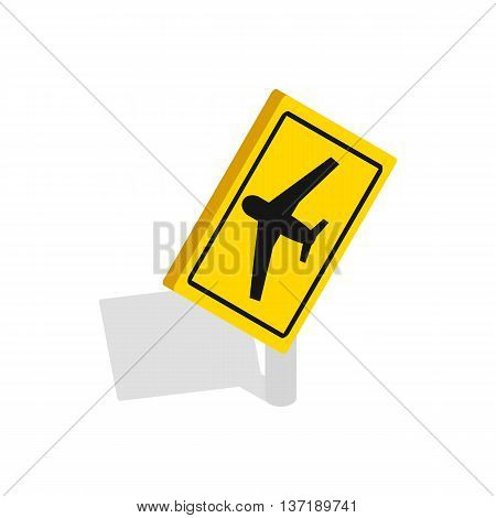 Traffic sign for beware airplane icon in isometric 3d style isolated on white background