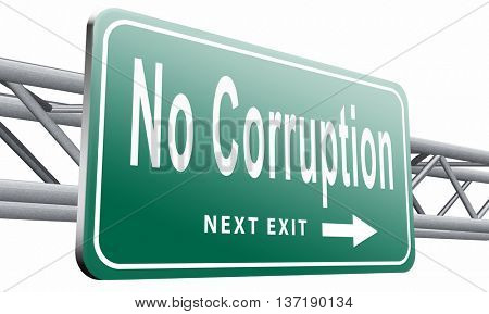 no corruption fraud and bribery political or police can be corrupt3D illustration