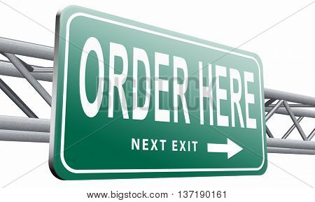 order here button on online internet webshop. Shopping road sign or webshop billboard,isolated, on white background.3D illustration
