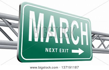 March to next month of the year early spring event calendar, road sign billboard, 3D illustration isolated on white background.