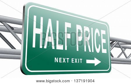 half price sale sign 50% sales reduction, 3D illustration isolated on white